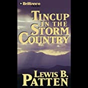 Tincup in the Storm Country: A Five Star Western | Lewis B. Patten