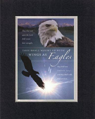 They Shall Mount Up With Wings as Eagles 8 x 10 Inches Biblical/Religious Verses set in Double Beveled Matting (Black on White) - A Timeless and Priceless Poetry Keepsake Collection - Eagle Plaque Mount