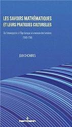 Les savoirs mathématiques et leurs pratiques culturelles