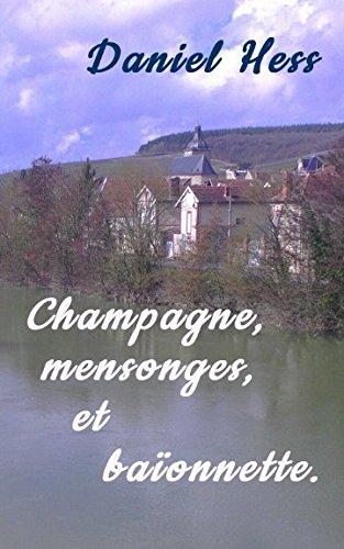 Dor Champagne (Champagne, mensonges et baïonnette (French Edition))