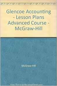 Glencoe Accounting Textbook Answers