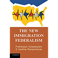 The New Immigration Federalism (English Edition)