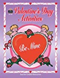 Valentine's Day Activities, Teacher Created Materials Staff and Pamela Friedman, 1557347883