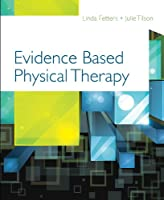 Evidence Based Physical Therapy, 2nd Edition Front Cover