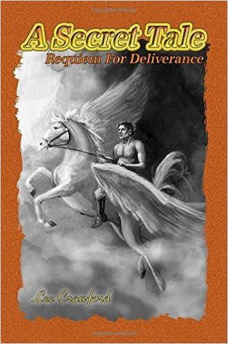 Ebook-Bibliothek A Secret Tale: Requiem for Deliverance PDF CHM 1434914771