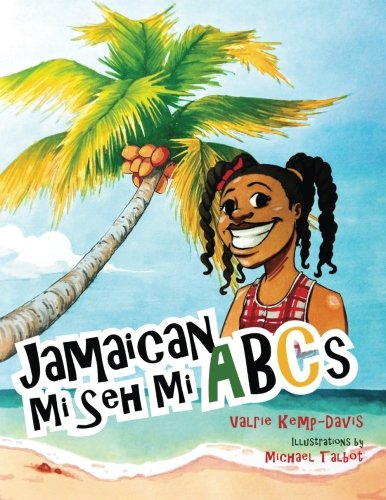 Talbots Collection - Jamaican Mi Seh Mi ABC's: (Carradice Collection)