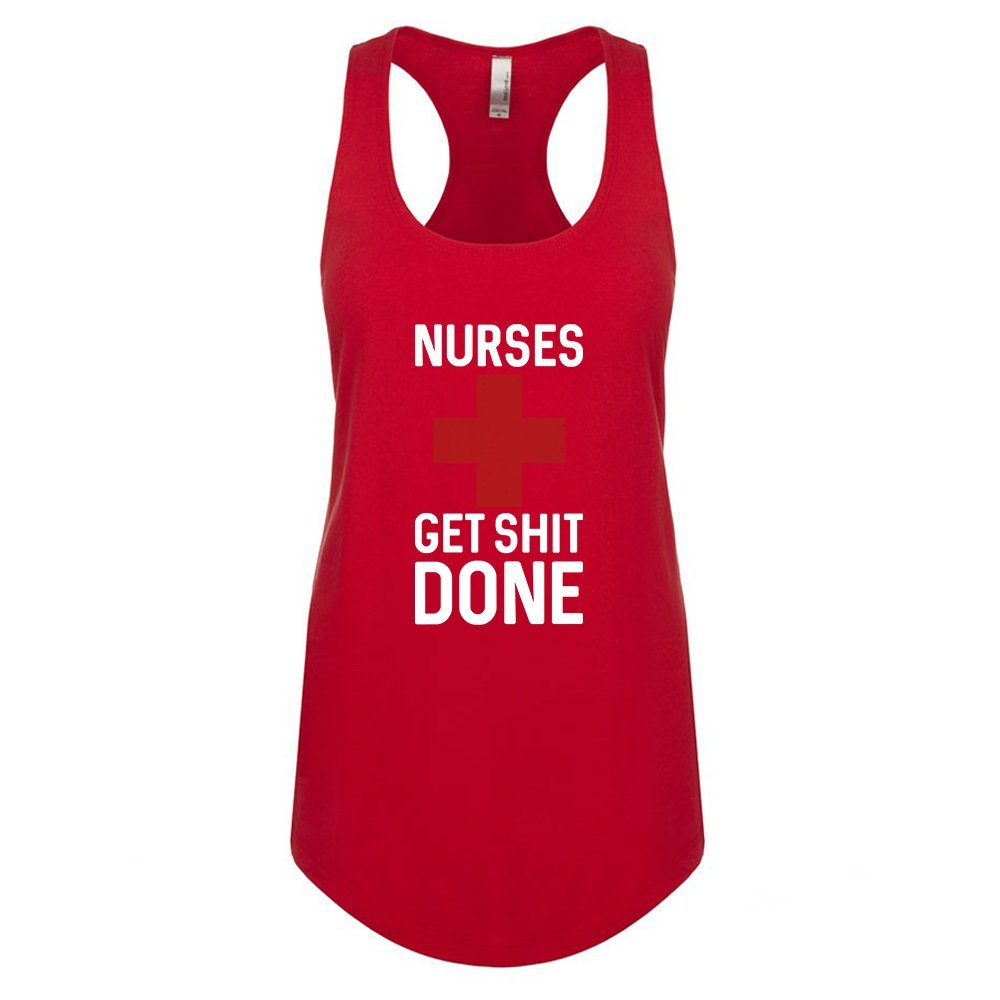 Mad Over Shirts Nurses Get Shit Done Unisex Premium Racerback Tank top