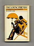 The Loving Friends, David Gadd, 0156543001