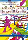 A Student's Guide to European Universities, , 3866494424
