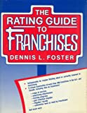 The Rating Guide to Franchises, Dennis L. Foster, 081601891X