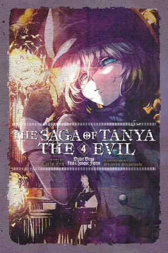 The Saga of Tanya the Evil, Vol. 4 (light novel) (Saga Of Tanya The Evil Light Novel)