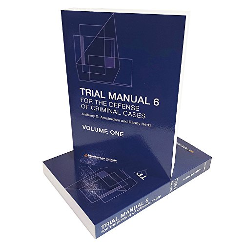 Trial Manual 6 for the Defense of Criminal Cases Volumes One & Two