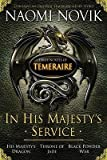 In His Majesty s Service (His Majesty 's Dragon / Throne of Jade / Black Powder War)