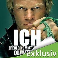ICH. Erfolg kommt von innen Hörbuch von Oliver Kahn Gesprochen von: Dietmar Wunder