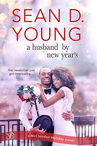 A Husband by New Year's (McClendon Holiday Book 3) by [Young, Sean D.]