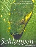 Schlangen : Faszination Einer Unbekannten Welt, Greene, Harry W., 3034850743