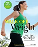 Walk Off Weight: Burn 3 Times More Fat with This