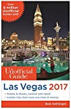 img - for The Unofficial Guide to Las Vegas 2017 book / textbook / text book