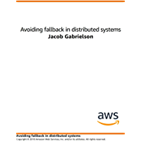 Avoiding Fallback in Distributed Systems (English Edition)
