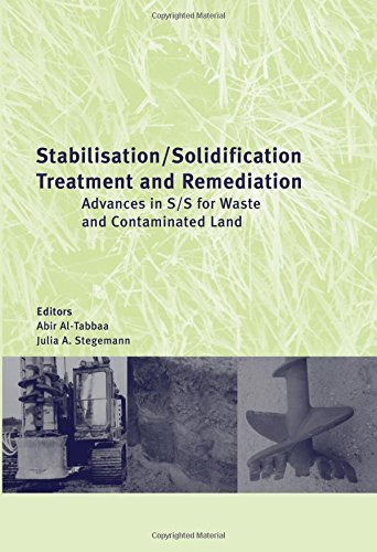 Stabilisation/Solidification Treatment and Remediation: Proceedings of the International Conference on Stabilisation/Solidification Treatment and Remediation, 12-13 April 2005, Cambridge, UK