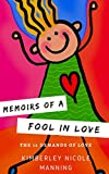 Memoirs of a Fool in Love: The 12 Demands of Love