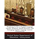 Preparing to Serve English Language Learner Students: School Districts with Emerging English Language Learner Communities