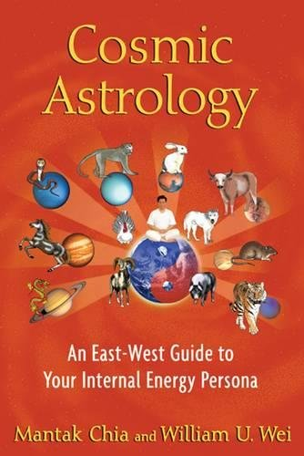 Cosmic Astrology: An East-West Guide to Your Internal Energy Persona pdf epub