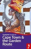 Cape Town and Garden Route Handbook (Footprint - Handbooks)