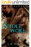 Spiderwork (Apocalypto Book 2)