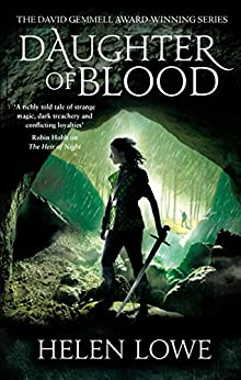 Daughter of Blood: The Wall of Night: Book Three by [Lowe, Helen]
