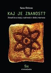 Kaj je znanost? : Poročilo o stanju vednosti v dobi interneta (Basque Edition)