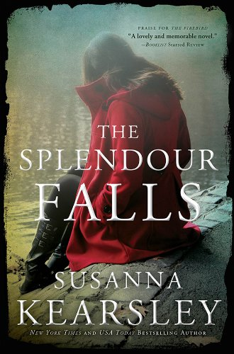The Splendour Falls by [Kearsley, Susanna]