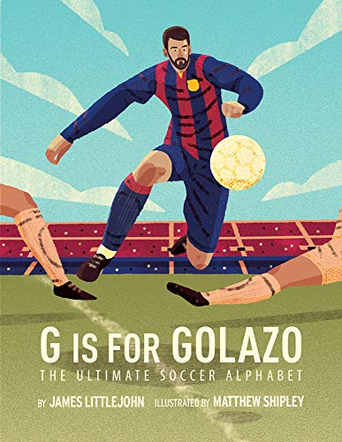 G is for Golazo: The Ultimate Soccer ()