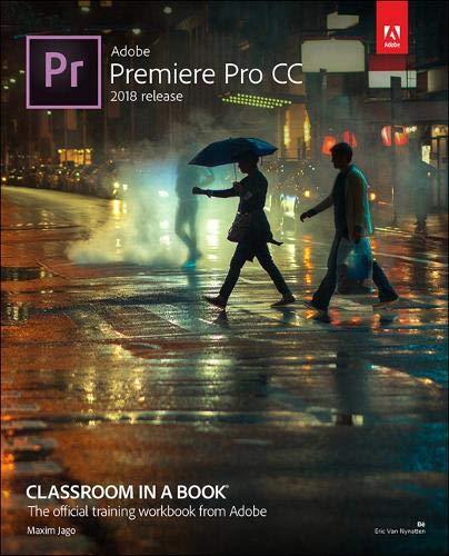 Books : Adobe Premiere Pro CC Classroom in a Book (2018 release)