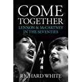 Come Together: Lennon and McCarthy's Road to Reunion