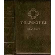 The Living Bible Paraphrased