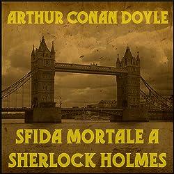 Sfida mortale a Sherlock Holmes