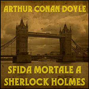 Sfida mortale a Sherlock Holmes Audiobook