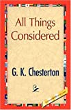 All Things Considered, G. K. Chesterton, 1421893797