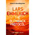 The Blowback Protocol: A Sam Jameson Thriller
