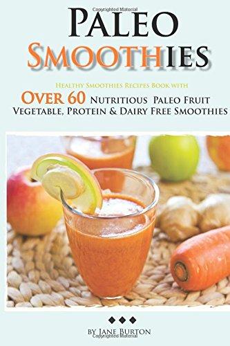 Paleo Smoothies Smoothie Nutritious Vegetable
