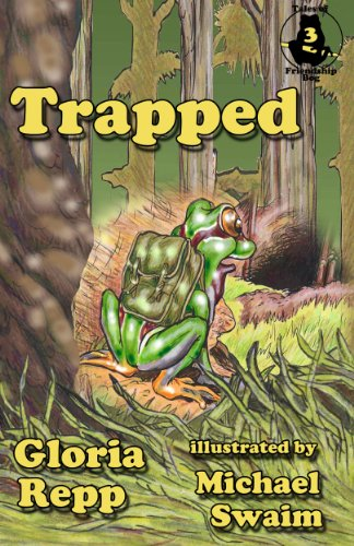 Trapped (Tales of Friendship Bog Book 3) by [Repp, Gloria]
