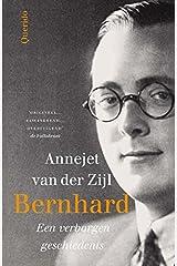 Bernhard: een verborgen geschiedenis (Dutch Edition) Paperback