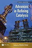 img - for Advances in Refining Catalysis (Chemical Industries) book / textbook / text book