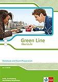 Green Line Oberstufe - Ausgabe 2015 / Workbook and exam preparation mit CD-extra Klasse 11/12 Ausgabe für Berlin, Brandenburg, Mecklenburg-Vorpommern
