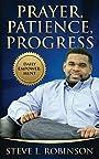 Prayer Patience Progress: Daily Empowerment