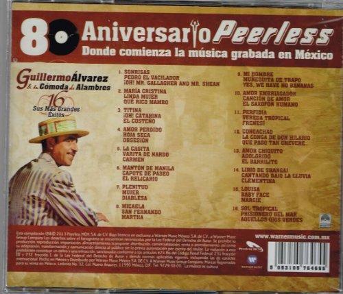 guillermo-alvarez-y-su-comoda-de-alambres-16-sus-mas-grandes-exitos80-aniversario-peerlesscd-limited-edition-import