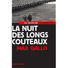 La Nuit des longs couteaux (Ce jour-là) (French Edition)