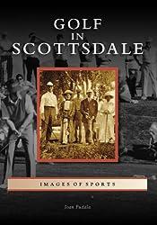 Golf in Scottsdale (Images of Sports: Arizona)