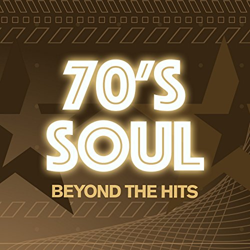 70s Soul - Beyond The Hits